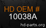 hd 10038A genuine part number