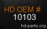 hd 10103 genuine part number