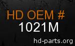 hd 1021M genuine part number