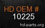 hd 10225 genuine part number