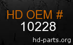 hd 10228 genuine part number