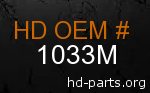 hd 1033M genuine part number