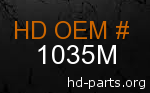 hd 1035M genuine part number