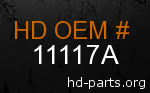 hd 11117A genuine part number