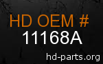 hd 11168A genuine part number
