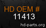 hd 11413 genuine part number