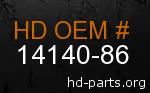 hd 14140-86 genuine part number