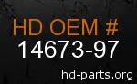 hd 14673-97 genuine part number