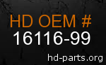 hd 16116-99 genuine part number