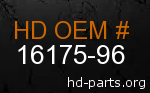 hd 16175-96 genuine part number