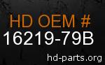 hd 16219-79B genuine part number