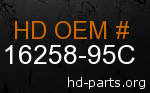 hd 16258-95C genuine part number