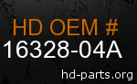 hd 16328-04A genuine part number