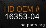 hd 16353-04 genuine part number