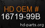 hd 16719-99B genuine part number