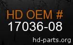hd 17036-08 genuine part number