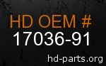 hd 17036-91 genuine part number