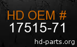 hd 17515-71 genuine part number