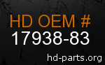 hd 17938-83 genuine part number