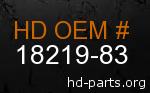hd 18219-83 genuine part number