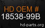 hd 18538-99B genuine part number