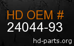 hd 24044-93 genuine part number
