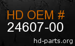 hd 24607-00 genuine part number