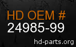 hd 24985-99 genuine part number