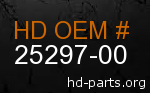 hd 25297-00 genuine part number