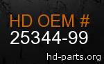 hd 25344-99 genuine part number