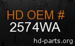 hd 2574WA genuine part number