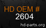 hd 2604 genuine part number