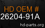 hd 26204-91A genuine part number