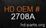 hd 2708A genuine part number