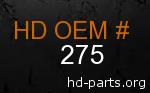 hd 275 genuine part number