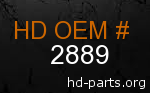 hd 2889 genuine part number