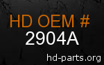 hd 2904A genuine part number