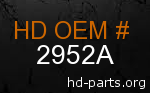 hd 2952A genuine part number