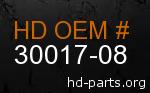 hd 30017-08 genuine part number