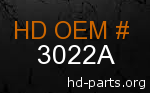 hd 3022A genuine part number