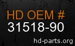hd 31518-90 genuine part number
