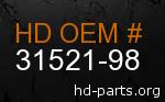 hd 31521-98 genuine part number