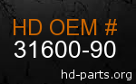 hd 31600-90 genuine part number