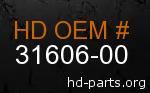 hd 31606-00 genuine part number