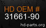 hd 31661-90 genuine part number