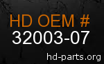 hd 32003-07 genuine part number