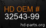 hd 32543-99 genuine part number