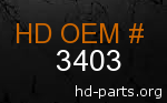 hd 3403 genuine part number