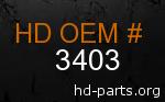 hd 3403 genuine part number
