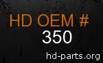 hd 350 genuine part number